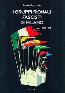 Winniearcher.com I gruppi rionali fascisti di Milano 1919-1945 Image