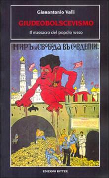 Ascotcamogli.it Giudeobolscevismo. Il massacro del popolo russo Image