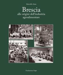 Charun.it Brescia. Alle origini dell'industria alimentare Image