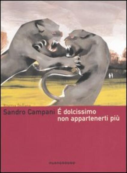 È dolcissimo non appartenerti più - Sandro Campani - copertina