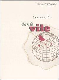 Tante vite - Rachid O. - wuz.it