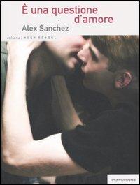 È una questione d'amore - Sanchez Alex - wuz.it