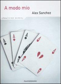 A modo mio - Sanchez Alex - wuz.it