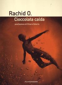 Cioccolata calda - Rachid O. - wuz.it