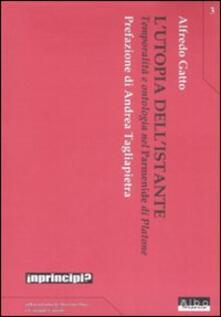 L utopia dellistante. Temporalità e ontologia nel «Parmenide» di Platone.pdf