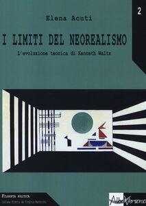 I limiti del neorealismo. L'evoluzione teorica di Kenneth Waltz