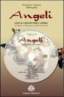 Angeli. Gocce celesti per lanima. Con CD Audio.pdf