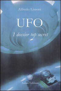 UFO. I dossier top secret