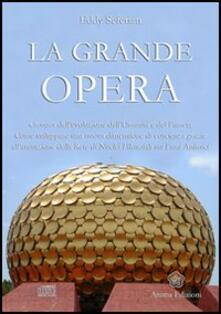 La grande opera. Con CD Audio.pdf