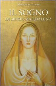 Il sogno di Maria Maddalena