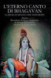 Writersfactory.it L' eterno canto di Bhagavan. La Bhagavad gita 5000 anni dopo. Con 3 CD Audio Image