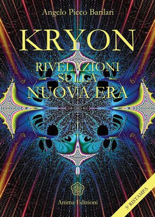 Kryon. Rivelazioni sulla nuova era