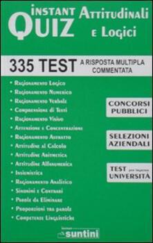 Winniearcher.com Instant quiz attitudinali e logici. 335 test a risposta multipla commentata per concorsi Image