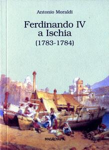 Ferdinando IV a Ischia (1783-1784)