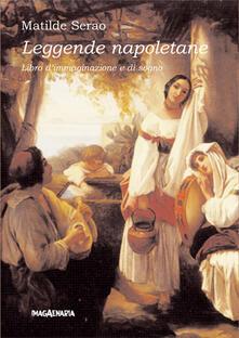 Leggende napoletane. Libro d'immaginazione e di sogno - Matilde Serao - copertina