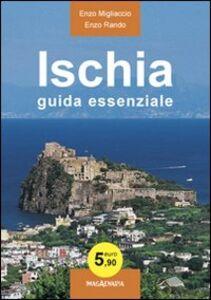 Ischia. Guida essenziale