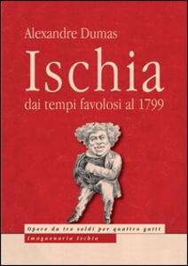 Ischia. Dai tempi favolosi al 1799