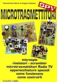 Capturtokyoedition.it Microtrasmettitori. Microspie, rilevatori, scrambler, microtrasmettitori, radio, TV, apparecchi speciali. Come funzionano, come costruirli Image