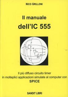 Antondemarirreguera.es Il manuale dell'IC 555. Il più diffuso circuito timer in molteplici applicazioni simulate al comuter con spice Image