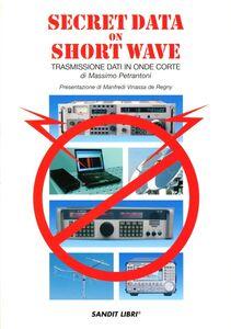 Secret data on short wave. Trasmissioni dati in onde corte