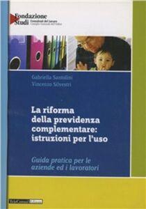 La riforma della previdenza complementare: istruzioni per l'uso