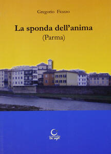 Sulla sponda dell'anima (Parma)