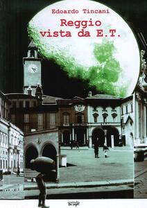 Reggio vista da E.T.