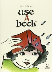 Use a book. Ediz. multilingue