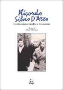 Ricordo Silvio D'Arzo. Testimonianze inedite e documenti