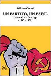 Un partito, un paese. I comunisti a Cavriago 1945-1950