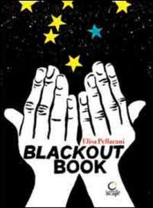Blackout book. Fare libri senza elettricità, anche al buio. Ediz. italiana, catalana e inglese