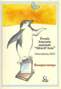 Premio letterario Silvio D'Arzo. 1ª edizione 2012