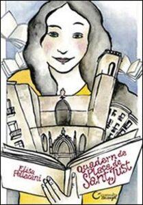 Quaderno di Plaza San Just. Autori della piazza dei libri immaginati di Barcellona. Ediz. multilingue