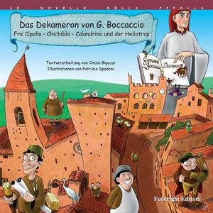 Das Dekameron: Fra' Cipolla, Chichibio, Calandrino