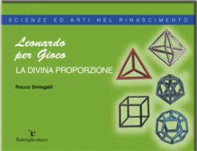 Leonardo e la divina proporzione