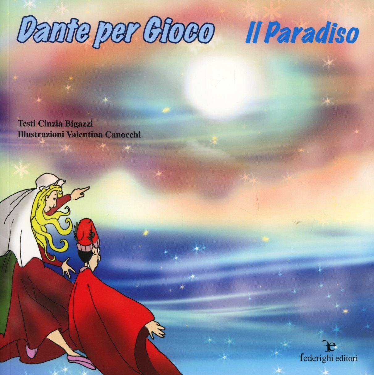 Dante per gioco. Il Paradiso
