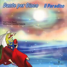 Associazionelabirinto.it Dante per gioco. Il Paradiso. Ediz. illustrata Image