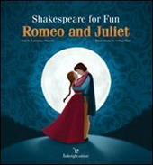 Shakespeare for fun. Romeo and Juliet