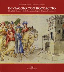 In viaggio con Boccaccio. I luoghi di Firenze e della Toscana nellopera del grande narratore.pdf