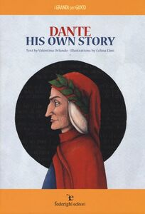 Dante. His own story