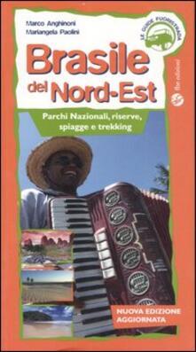 Ascotcamogli.it Brasile del Nord-est. Parchi nazionali, riserve, spiagge e trekking. Ediz. illustrata Image