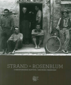 Strand, Rosenblum. Corrispondenze/enduring friendship