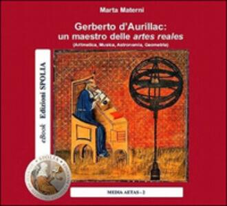 Gerberto d'Aurillac: un maestro delle artes reales. CD-ROM