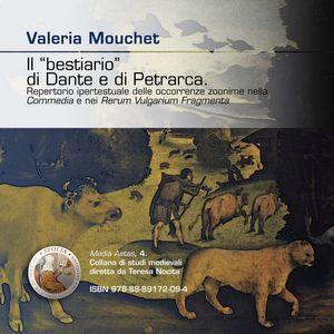 Il «Bestiario» di Dante e di Petrarca. Repertorio ipertestuale delle occorrenze zoonime nella «Commedia» e nei «Rerum vulgarium fragmenta». CD-ROM