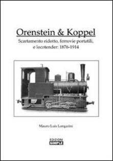 Lpgcsostenible.es Orenstein e Koppel. Scartamento ridotto, ferrovie portatili e Locotender: 1876-1914 Image