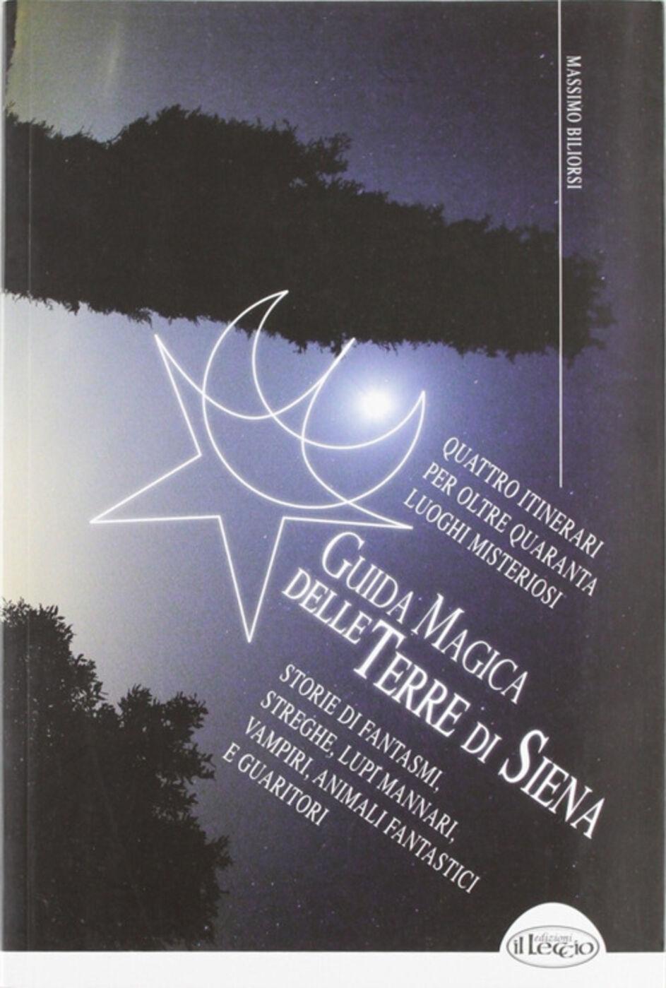 Guida magica delle terre di Siena