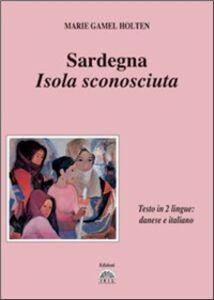 Sardegna, isola sconosciuta. Testo danese e italiano a fronte
