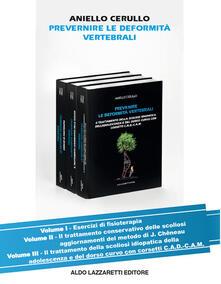 Prevenire le deformità vertebrali. Vol. 2: trattamento conservativo delle scoliosi aggiornamenti del metodo di J. Chêneau, Il..pdf