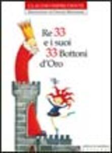 Re 33 e i suoi 33 bottoni d'oro - Claudio Imprudente - copertina