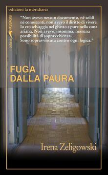 Fuga dalla paura - Henryk Zeligowski,Irena Zeligowski - copertina